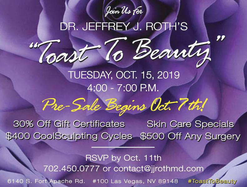 "OCTOBER 15th! Dr. Roth's 2019 ""Toast To Beauty"" Event!"